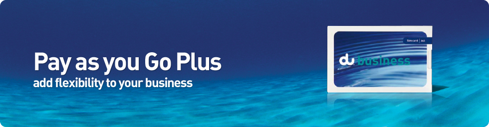Pay As You Go Plus | Business Mobile plans | Small business | du